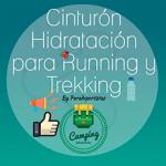 Cinturón hidratación running, el complemento perfecto para el runner.